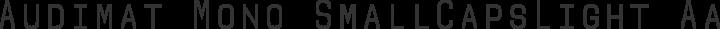 Audimat Mono SmallCapsLight free font
