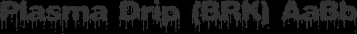 Plasma Drip font family by Brian Kent